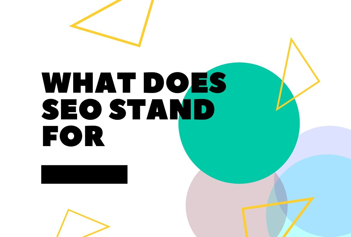What Does SEO Stand For-2