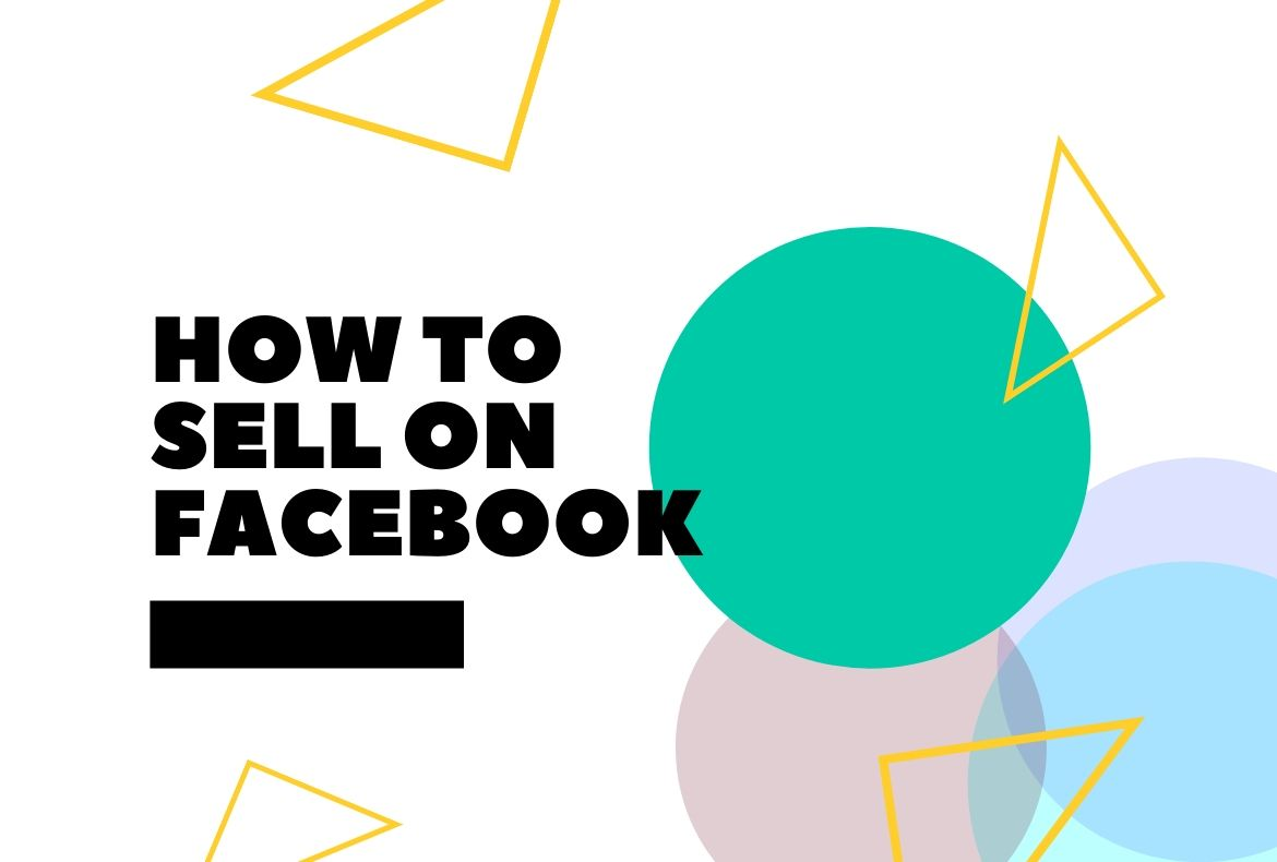 How To Sell On Facebook