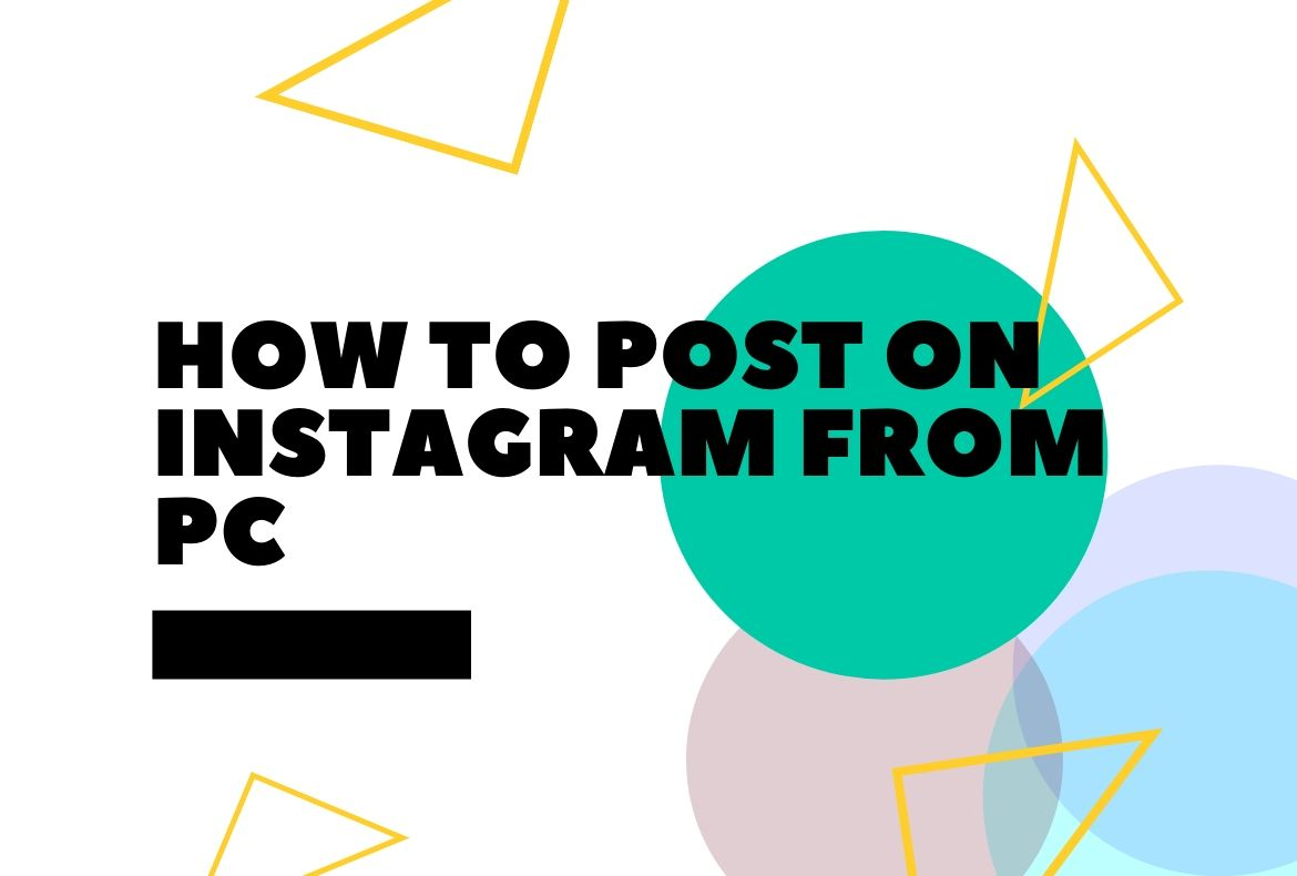How to Post On Instagram From PC
