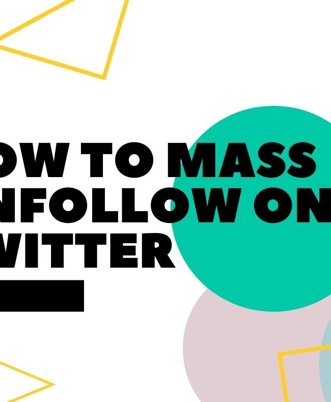 How To Mass Unfollow On Twitter